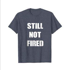 Port & Company Mens Grey Still not Fired Tee Shirt
